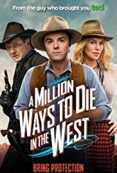 A Million Ways to Die in the West สะเหล่อไม่แอ๊บ แสบได้โล่ห์