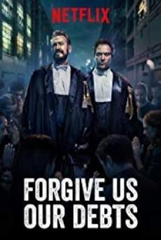 Forgive Us Our Debts ล้างหนี้ที่เราก่อ