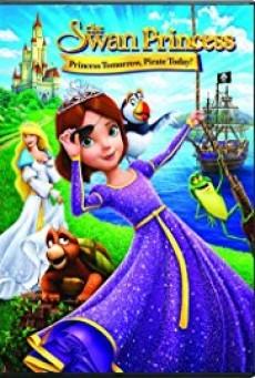 The Swan Princess Princess Tomorrow - เจ้าหญิงหงส์ขาว ตอน ผจญภัยเจ้าหญิงโจรสลัด